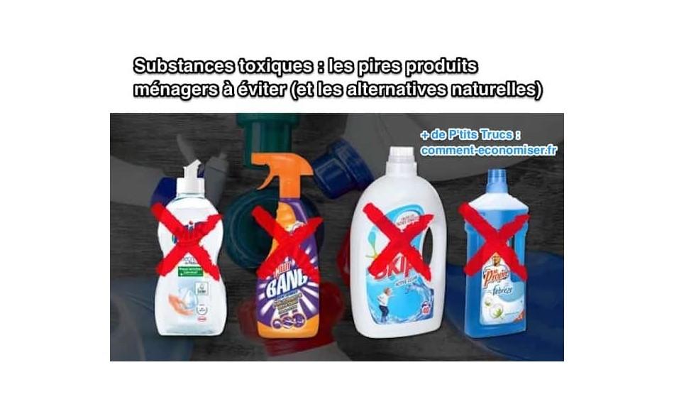 Substances toxiques:les pires produits ménagers à éviter (et les alternatives naturelles)