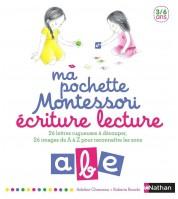Ma pochette Montessori 3/6 ans - Ecriture & Lecture