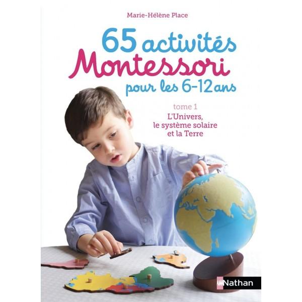65 activités Montessori 6/12 ans - L'univers, système solaire & Terre