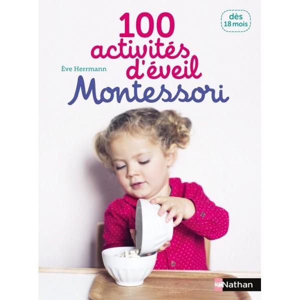 100 activités d'éveil Montessori - dès 18 mois - Nathan