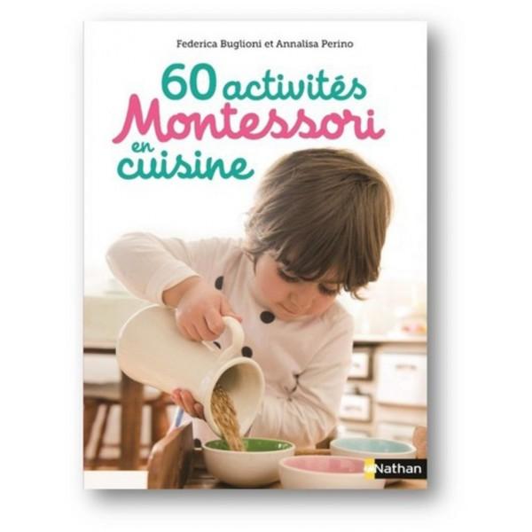 60 activités Montessori en cuisine - dès 3 ans - Nathan