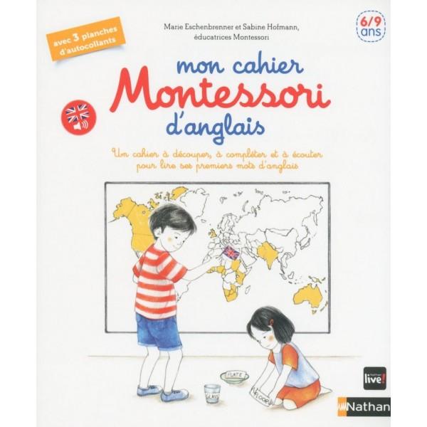 Mon cahier Montessori d'anglais - 6/9 ans