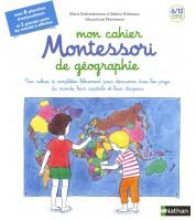 Mon cahier Montessori de géographie - 6/12 ans