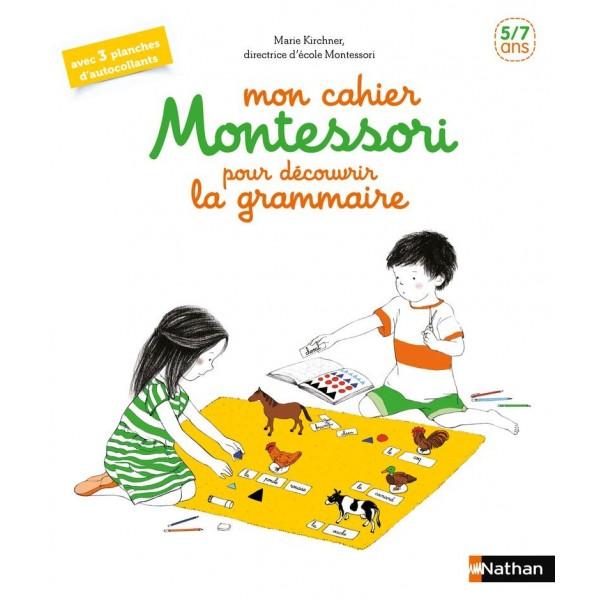 Mon cahier Montessori de grammaire - 5/7 ans