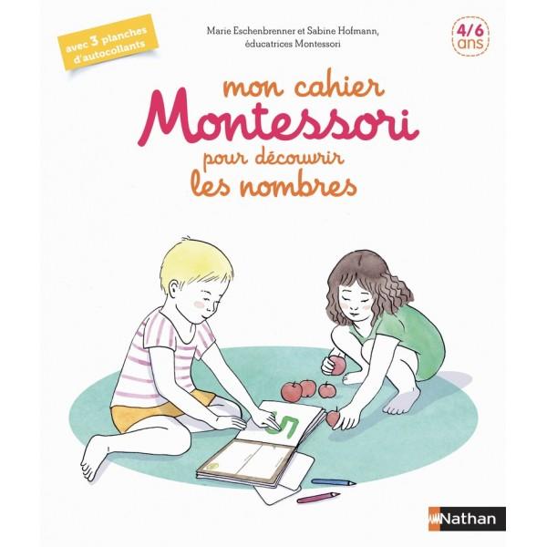 Mon cahier Montessori des nombres - 4/6 ans