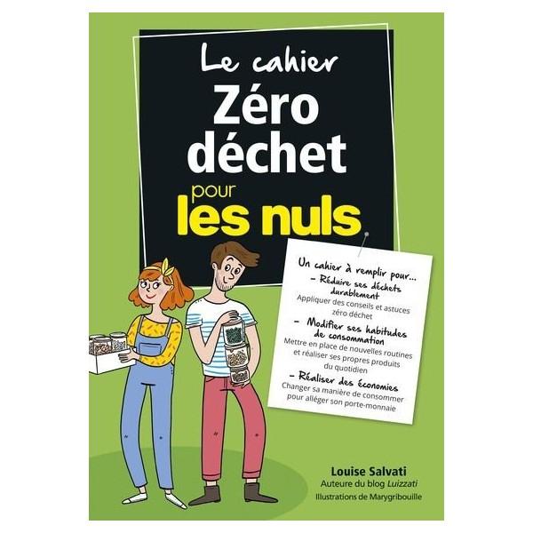 Le cahier zéro-déchet pour les nuls