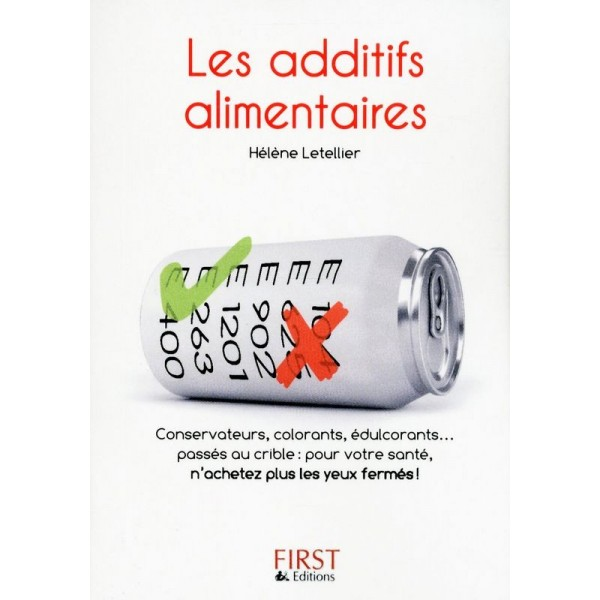 Les additifs alimentaires - Editions First