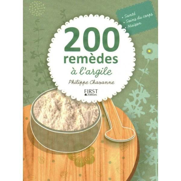 200 remèdes à l'argile - Editions First