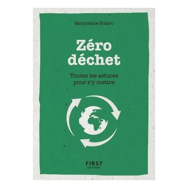 Zéro-déchet : toutes les astuces pour s'y mettre