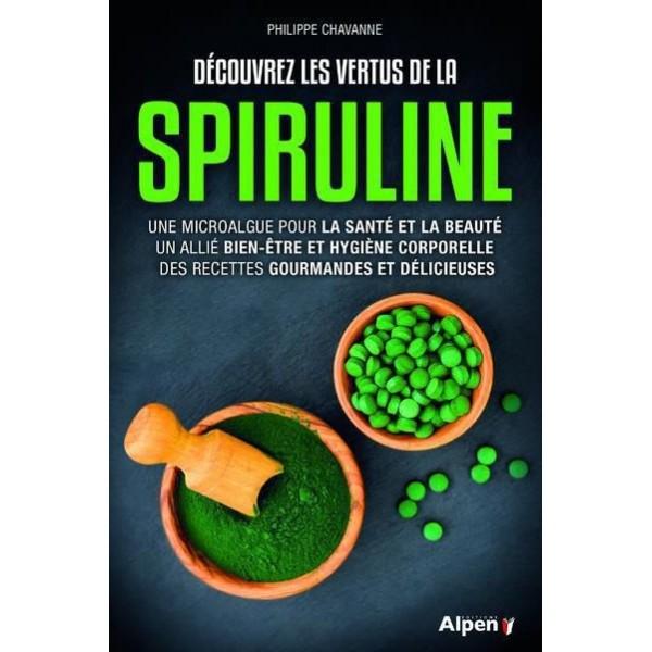Découvrez les vertus de la spiruline - CHAVANNE PHILIPPE