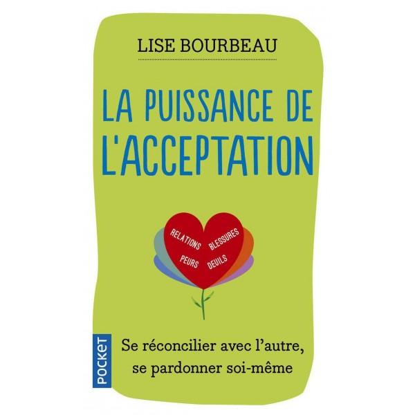 La puissance de l'acceptation - Lise Bourbeau