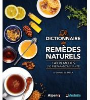 Le dictionnaire des remèdes naturels