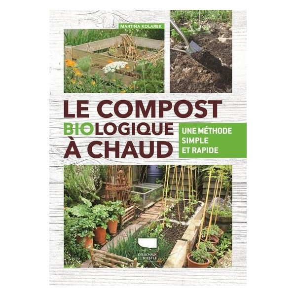 Le compost biologique à chaud - une méthode simple et rapide
