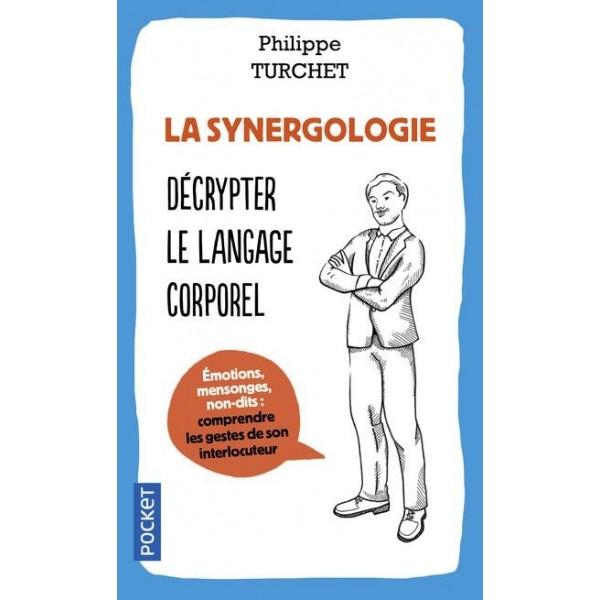 La synergologie : décrypter le langage corporel