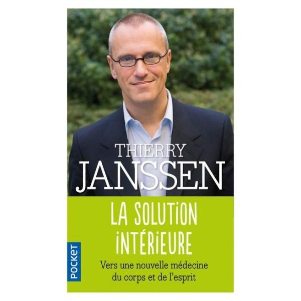 La solution intérieure - Thierry Janssen