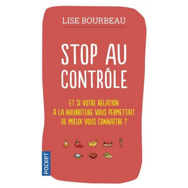 Stop au contrôle - Lise Bourbeau