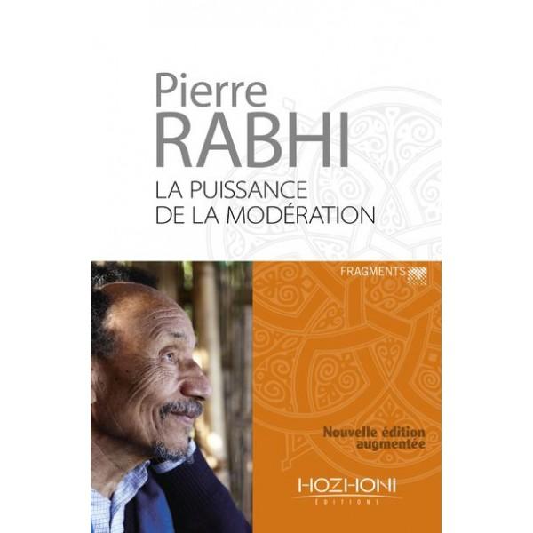 La La Puissance de la Modération - Pierre Rabhi