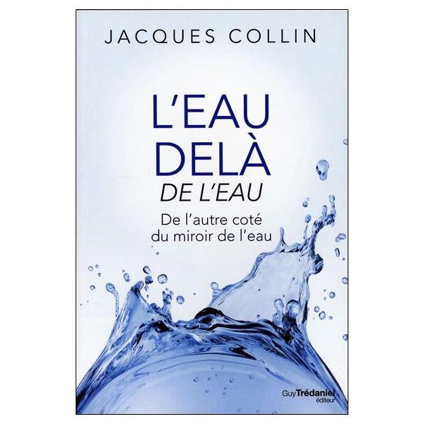 L'eau delà de l'eau - Jacques Collin